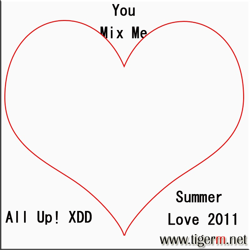 TIGERM.NET - You Mix Me All Up! XDD Summer Love 2011 Album